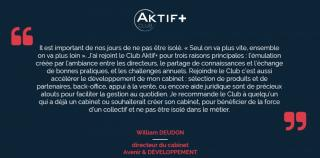 Le Club AKTIF+ vu par William DEUDON, Directeur du cabinet Avenir & Developpement