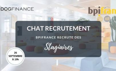Chat Recrutement : Bpifrance recrute ses prochains stagiaires !