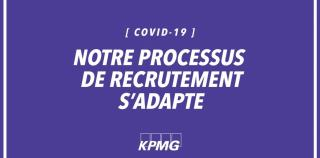 Covid-19 : KPMG adapte son processus de recrutement