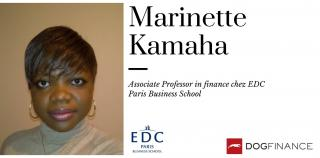 Découvrez l'interview exclusive de Marinette Kamaha, Associate Professor in finance chez EDC Paris Business School
