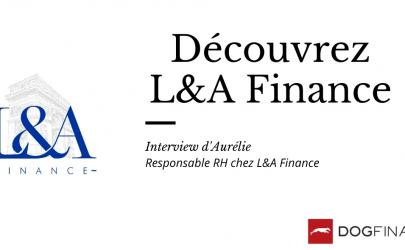Focus sur L&A Finance !