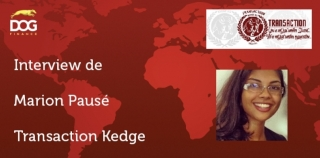 Interview de Marion Pausé: secrétaire de Transaction Kedge