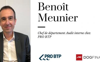 Interview exclusive de Benoît Meunier, Chef de département Audit interne chez PRO BTP