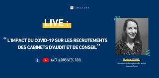 Live Business Cool : Mazars continue de recruter pendant le confinement !
