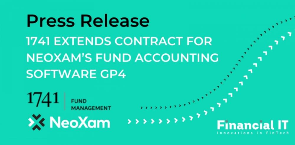 Press release: 1741 Fund Management AG continues its journey with NeoXam GP4