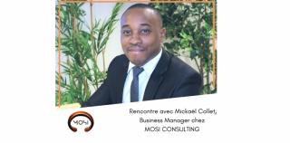 Rencontre avec Mickaël Collet, Business Manager chez MOSI Consulting