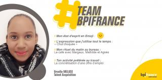 #TeamBpifrance : Ursulla de la Talent Acquisition